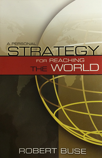 A Personal Strategy for Reaching the World