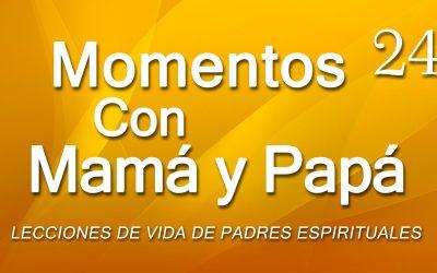 Momentos con Mamá y Papá #24 – ESPERANZA