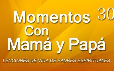 Momentos con Mamá y Papá #30 – HACIENDO DISCÍPULOS – PARTE 2